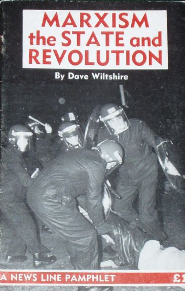 Marxism, The State and Revolution, by Dave Wiltshire